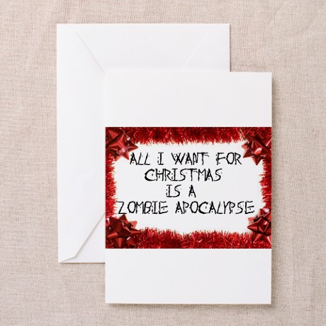 Christmas Zpocalypse Wish Greeting Card
