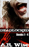 Deadlocked - Complete First Series
