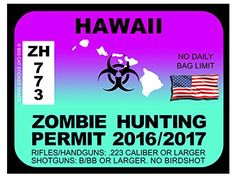Hawaii Zombie Hunting Permits