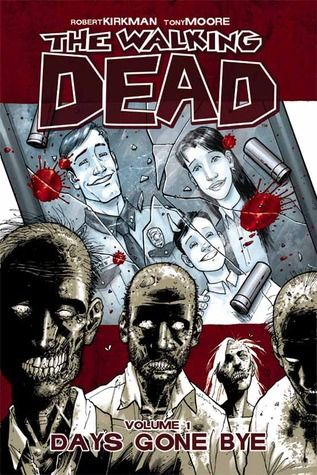 The Walking Dead, Vol. 1: Days Gone Bye