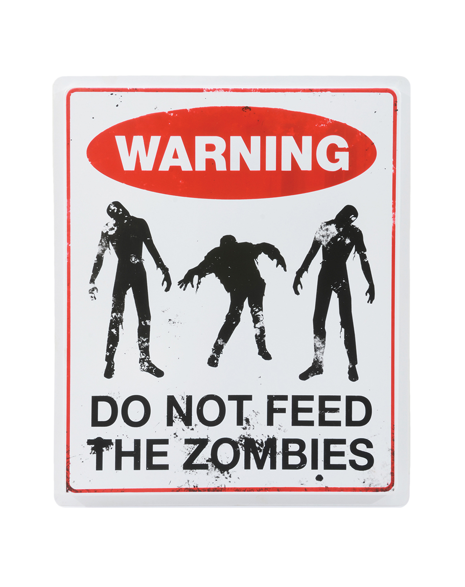 Warning Do Not Feed Zombies Sign