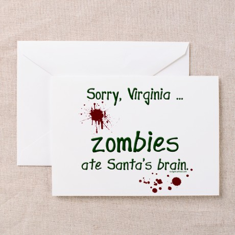 Zombies Ate Santa's Brain Greeting Card