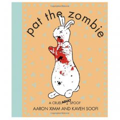Pat the Zombie A Cruel Adult Spoof