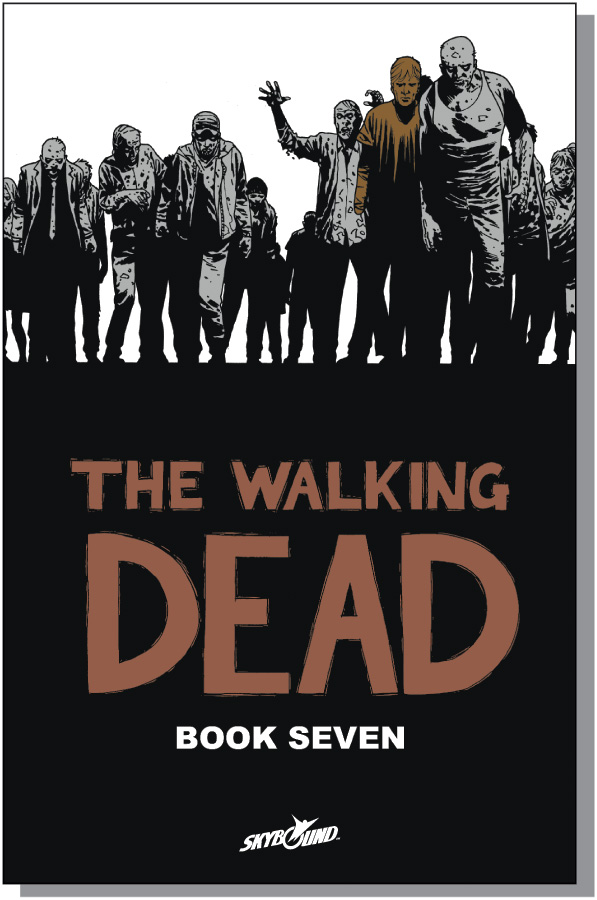 The Walking Dead Book 7