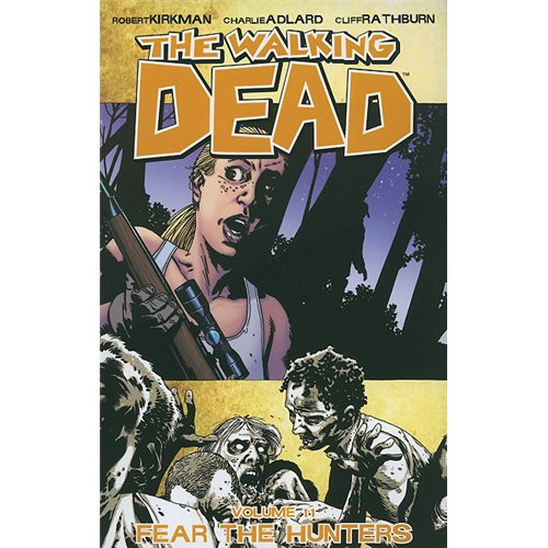 The Walking Dead Volume 11