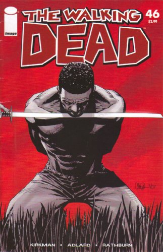 The Walking Dead Volume 46