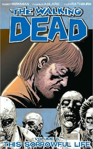 The Walking Dead Volume 6