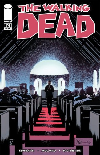 The Walking Dead Volume 74