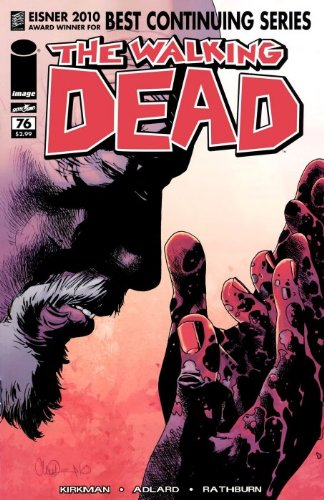 The Walking Dead Volume 76