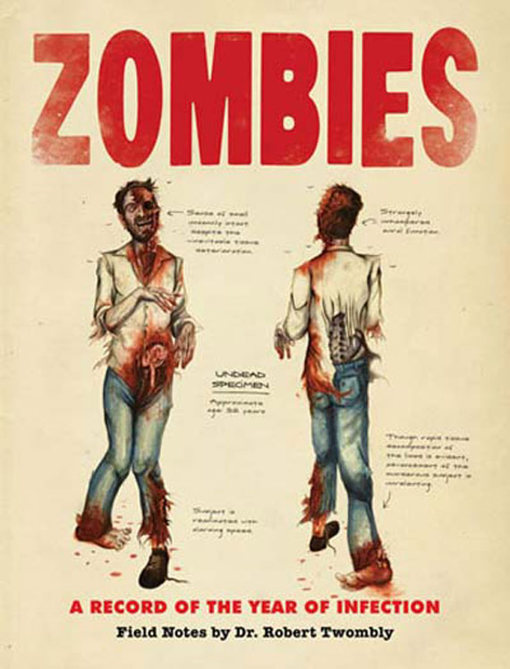 Zombies A Record of the Year of Infection
