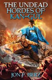 The Undead Hordes of Kangul