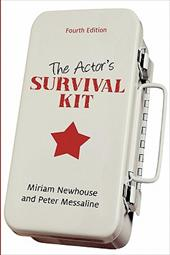 The Actor's Survival Kit: Fourth Edition