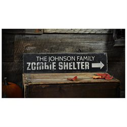 Custom Family Zombie Shelter Sign - Rustic Hand Made Halloween Wooden - 5.5 x 24 Inches
