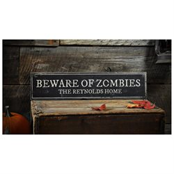 Custom Beware of Zombies Sign - Rustic Hand Made Halloween Wooden - 7.25 x 36 Inches