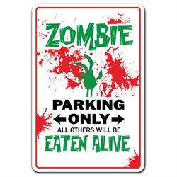 ZOMBIE Novelty Sign gift undead creatures horror fantasy movies films games