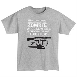 Unisex-Adult Preparing For The Zombie Apocalypse Shirt - T-Shirt - Xxl