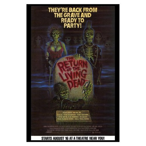 The Return of the Living Dead Poster Movie B 27 x 40 In - 69cm x 102cm Clu Gulager James Karen Linnea Quigley Don Calfa Jewel Shepard Beverly Randolph