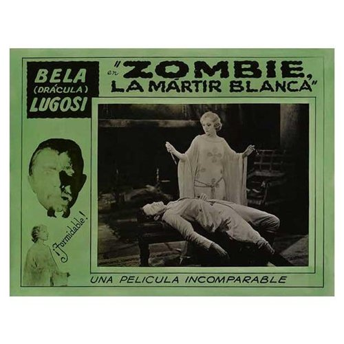 White Zombie Poster Movie N 11 x 14 In - 28cm x 36cm Bela Lugosi Madge Bellamy Joseph Cawthorn Robert Frazer
