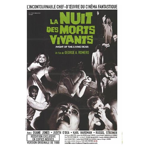 Night of the Living Dead Poster Movie French 27 x 40 In - 69cm x 102cm Judith O'Dea Duane Jones Karl Hardman Marilyn Eastman Keith Wayne Judith Ridley