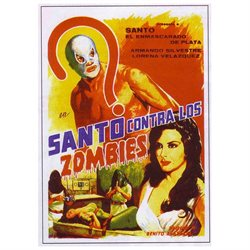 Invasion of the Zombies Poster Movie Mexican 11 x 17 In - 28cm x 44cm Santo Armando Silvestre Jaime Fernndez Dagoberto Rodrguez Irma Serrano Carlos Agost