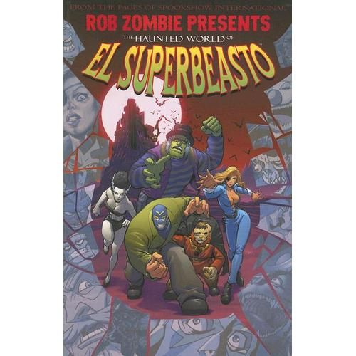 The Haunted World of El Superbeasto 1