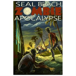 Seal Beach, California - Zombie Apocalypse (9x12 Art Print, Wall Decor Travel Poster)