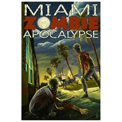 Miami, Florida - Zombie Apocalypse (9x12 Art Print, Wall Decor Travel Poster)