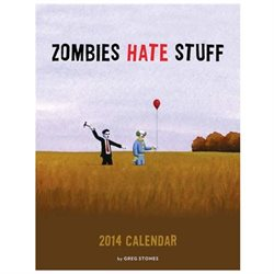 Zombies Hate Stuff 2014 Calendar (Wall)