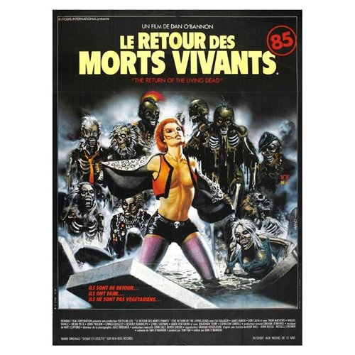 The Return of the Living Dead Poster Movie French (11 x 17 Inches - 28cm x 44cm ) Clu Gulager James Karen Linnea Quigley Don Calfa Jewel Shepard
