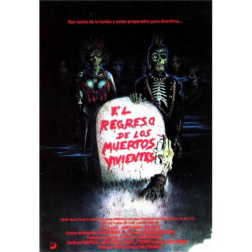 The Return of the Living Dead Poster Movie Spanish 27 x 40 In - 69cm x 102cm Clu Gulager James Karen Linnea Quigley Don Calfa Jewel Shepard Beverly Randolph