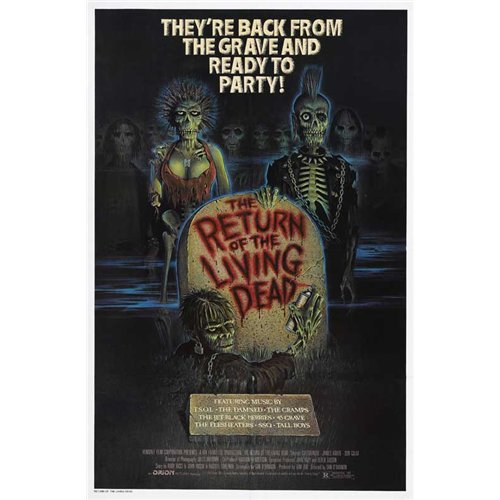 The Return of the Living Dead Poster Movie C 27 x 40 Inches - 69cm x 102cm Clu Gulager James Karen Linnea Quigley Don Calfa Jewel Shepard Beverly Randolph Miguel Nunez