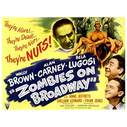 Zombies On Broadway Bela Lugosi Wally Brown Alan Carney Anne Jeffreys 1945 Movie Poster Masterprint (28 x 22)