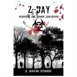 Z-Day: Surviving the Zombie Apocalypse