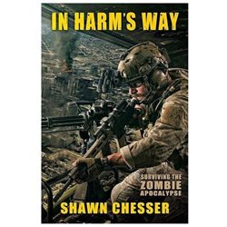 In Harm's Way: Surviving the Zombie Apocalypse