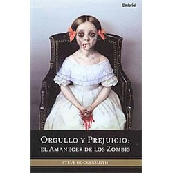 Orgullo y prejuicio / Pride and Prejudice and Zombies