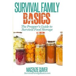 The Prepper?s Guide to Survival Food Storage
