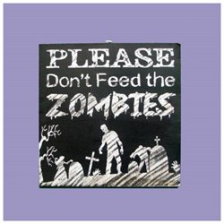 Pack of 6 Wooden Please Don't Feed the Zombies Decorative Halloween Sign 10